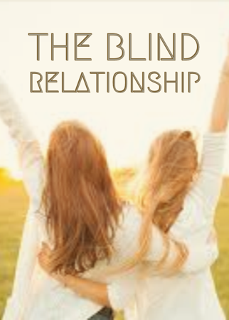 The Blind Relationship