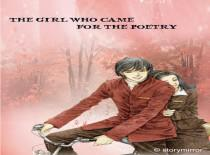 The Girl Who Came For Poetry