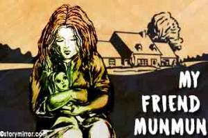 My Friend Munmun