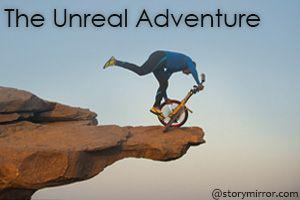 The Unreal Adventure