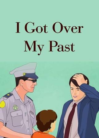 I Got Over My Past