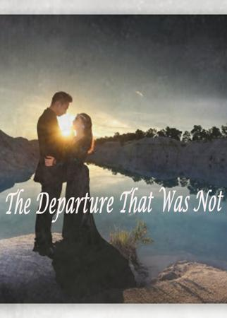 The Departure That Was Not