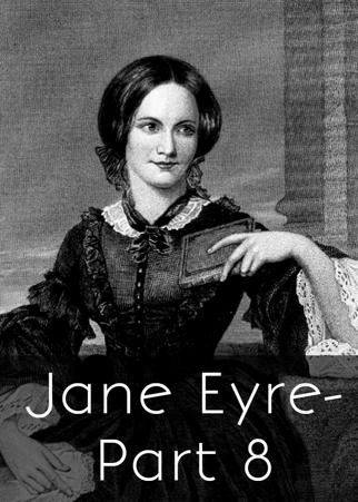 Jane Eyre - Part8