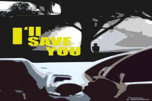 I'Ll Save You.