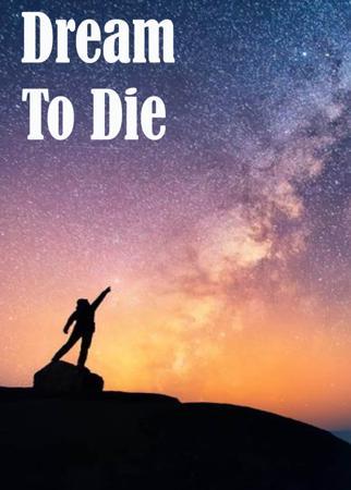 Dream To Die
