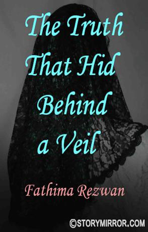 The Truth That Hid Behind A Veil