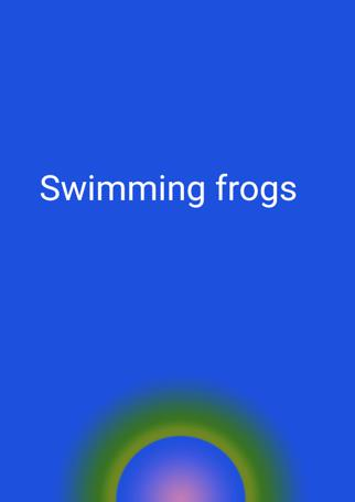 Swimming Frogs