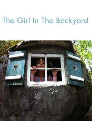 The Girl In The Backyard