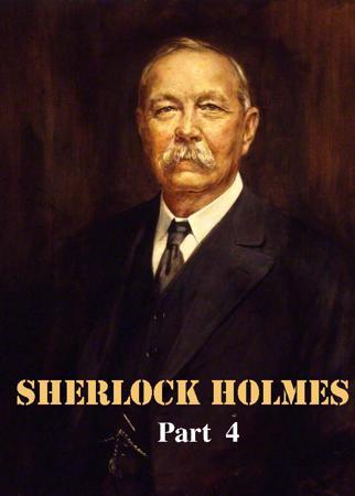 Sherlock Holmes - Part 4