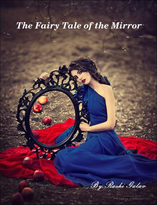 The Fairy Tale Of The Mirror