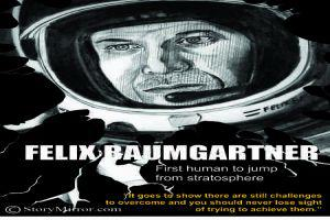 Felix Baumgartner-  First Human To Jump From Stratosphere