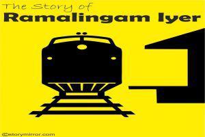 The Story Of Ramalingam Iyer