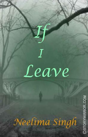 If I Leave