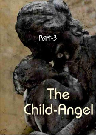 The Child's Return (Part 3)