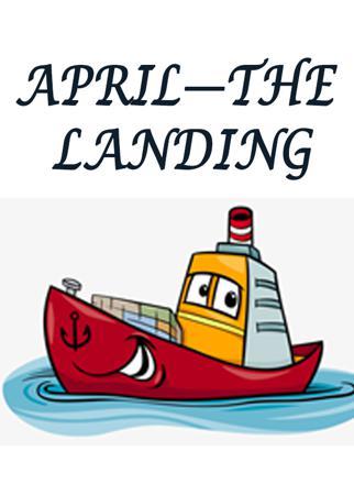 APRIL—THE LANDING