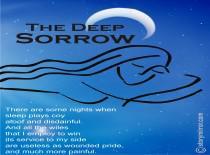 The Deep Sorrow