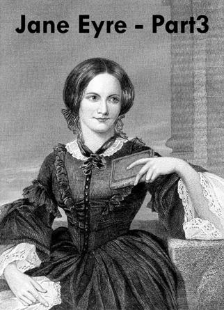 Jane Eyre - Part3