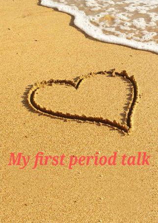 My First Period Talk