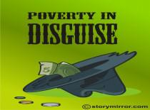 Poverty In Disguise