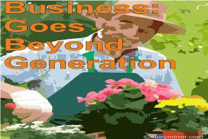 Business -  Goes Beyond Generation