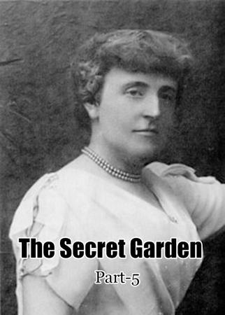 The Secret Garden - Part5