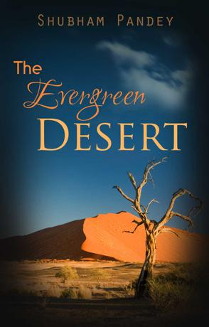 The Evergreen Desert