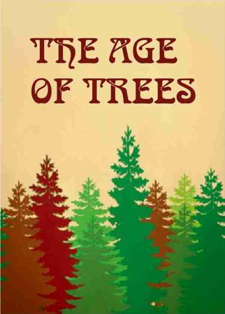 THE AGE OF TREES