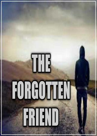 The Forgotten Friend