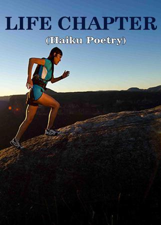 LIFE CHAPTER (Haiku Poetry)