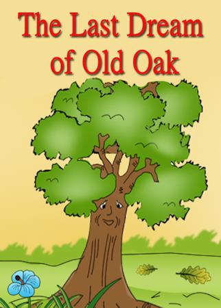 The Last Dream of Old Oak