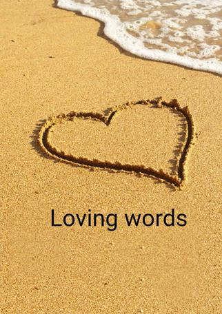 Loving Words