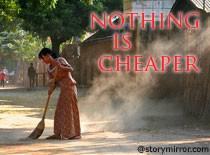 Nothing Is Cheaper