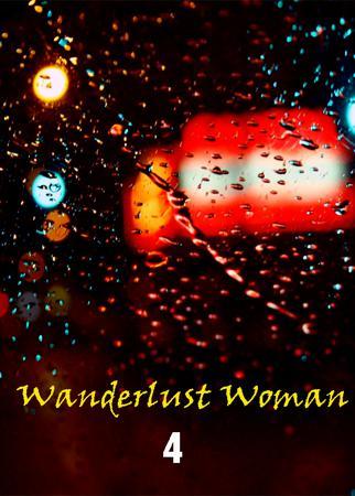Wanderlust Woman - Part 4