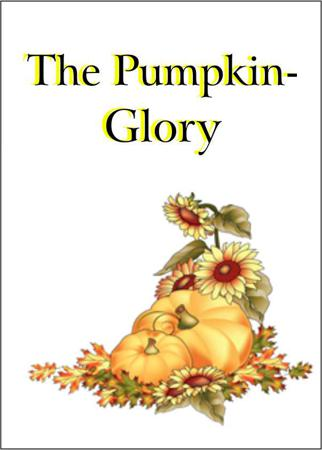 The Pumpkin-Glory