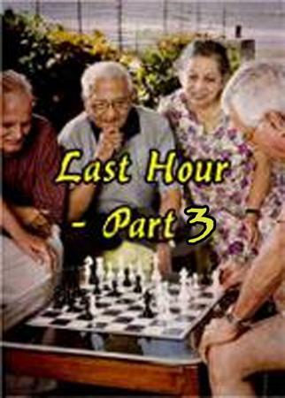 Last Hour (Part - 3)