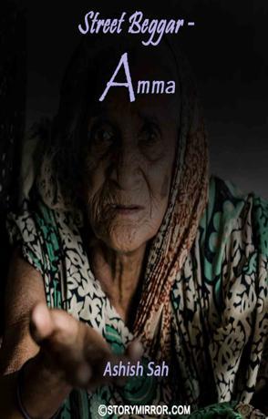 Street Beggar - Amma