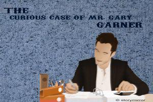 The Curious Case Of Mr. Gary Garner