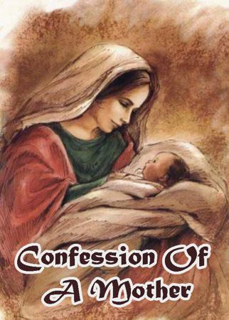 Confession Of A Mother