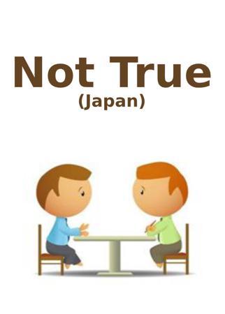 Not True (Japan)