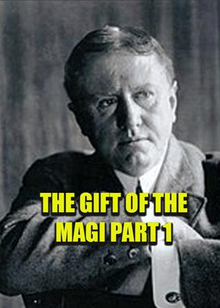 The Gift Of The Magi Part 1