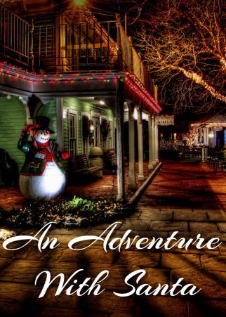 An Adventure With Santa