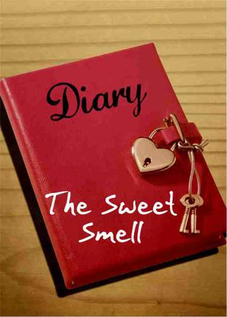 The Sweet Smell#dreamstodiefor