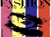 Fashion - Who Are You?