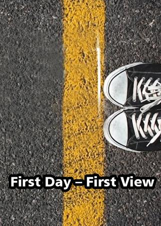 First Day – First View