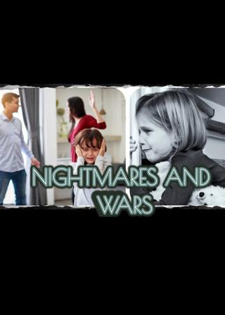 NIGHTMARES AND WARS