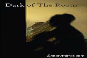 Dark Of The Room