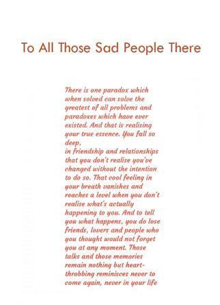 To All Those Sad People There