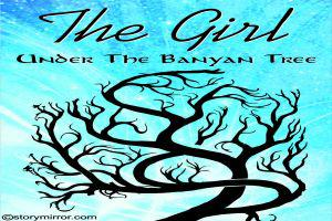 The Girl Under The Banyan Tree
