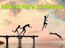 Now No More Revival