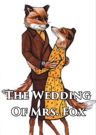 The Wedding Of Mrs. Fox
